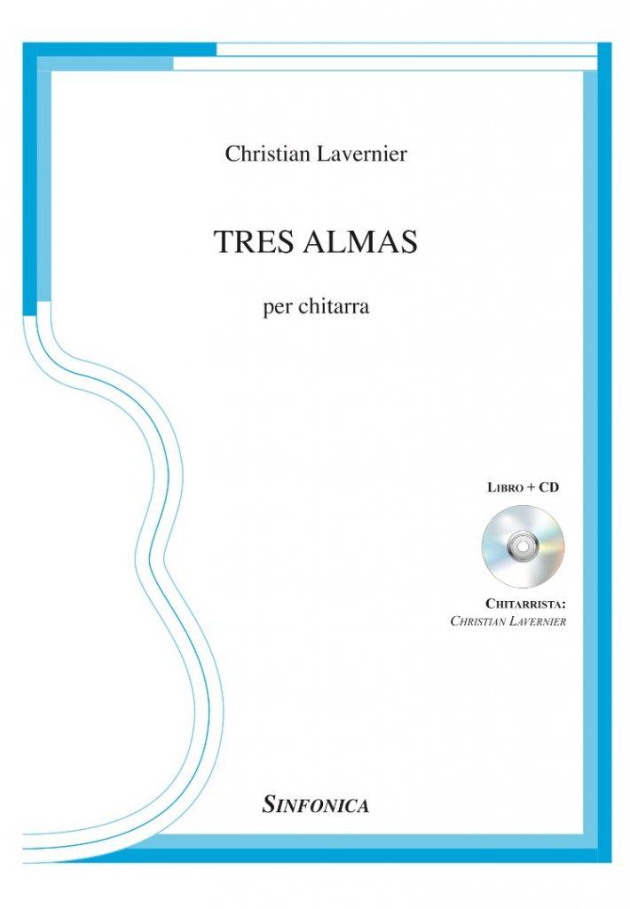 Christian Lavernier TRES ALMAS edizioni Sinfonica